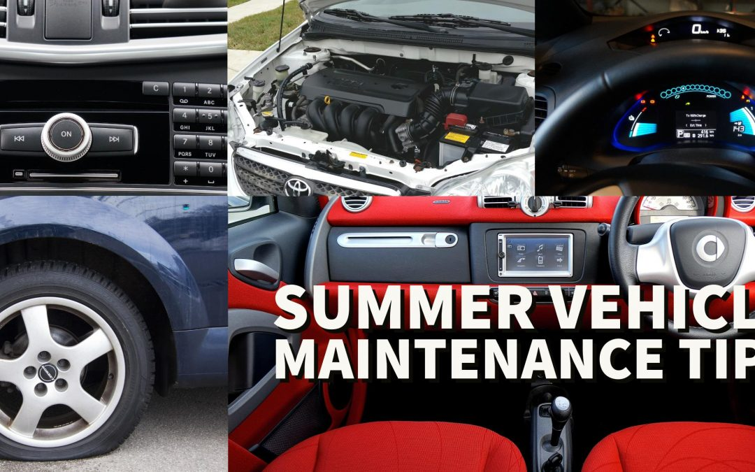 Summer Vehicle Maintenance Tips