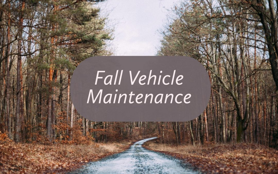 10 Fall Vehicle Maintenance Tips