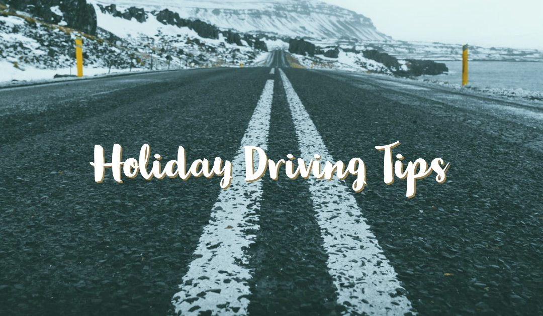 Holiday Driving Tips